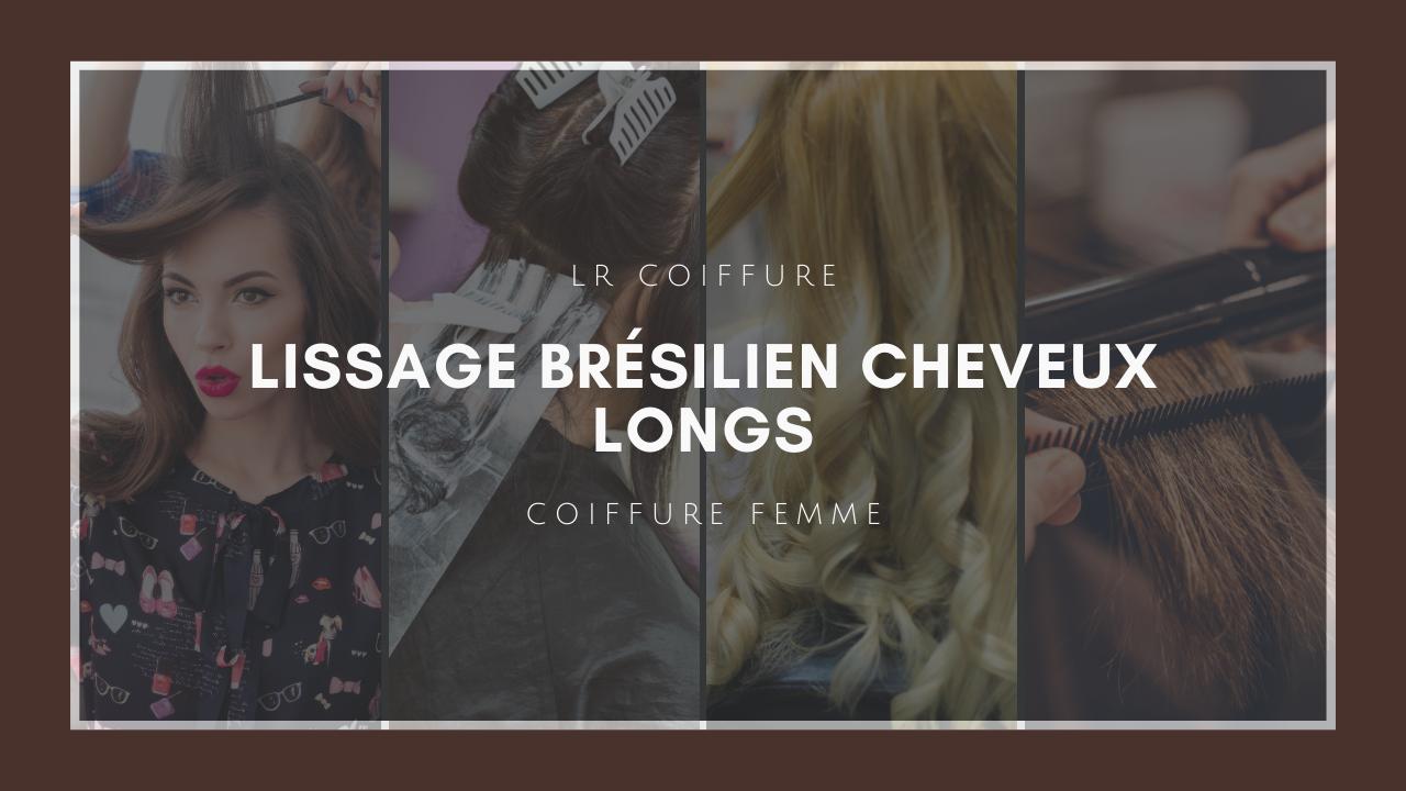 Lr-coiffure-esthetique-paris-15-coiffure-femmes-lissage-bresilien-cheveux-longs