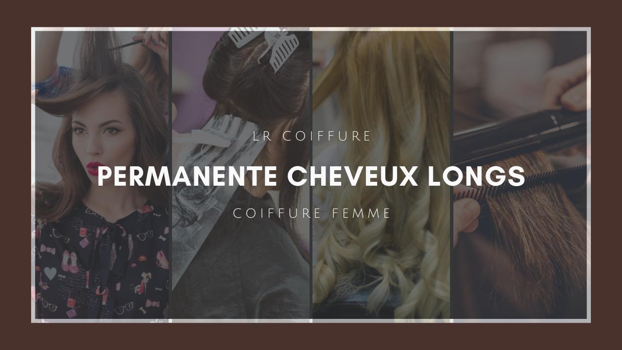 Lr-coiffure-esthetique-paris-15-coiffure-femmes-permanente-cheveux-longs