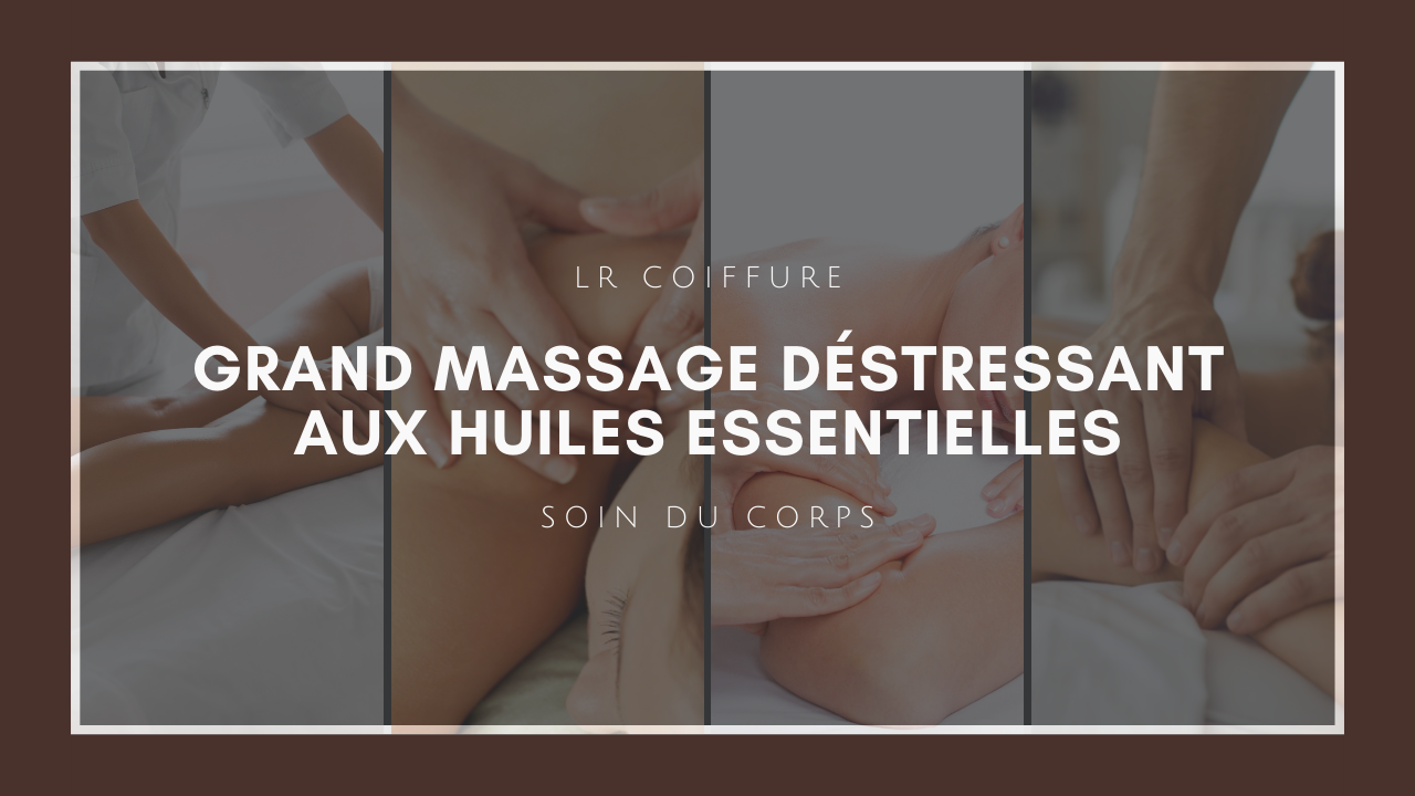 Lr-coiffure-beaute-paris-15-massage-destressant-huiles-essentielles
