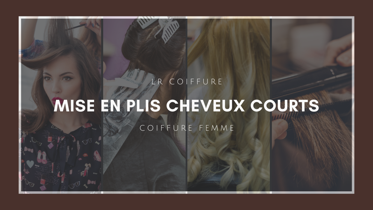 Lr-coiffure-esthetique-paris-15-coiffure-femmes-mise-en-plis-cheveux-courts