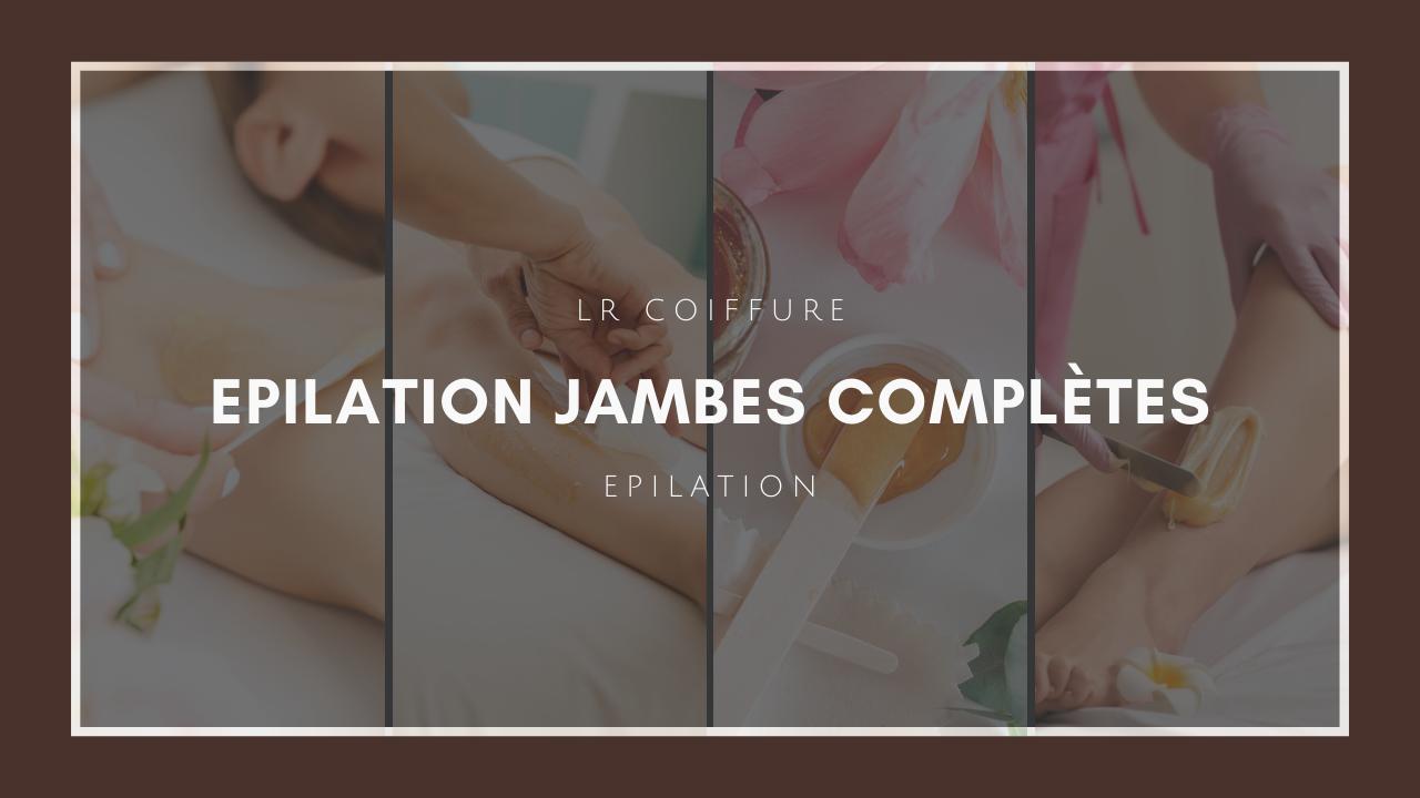 Lr-coiffure-esthetique-paris-15-epilation-jambes-completes
