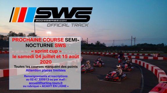 KARTING CENTER TOURS - SWS 04 JUILLET et 15 AOUT - SPRINT CUP